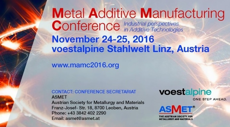 Metal Additive Manufacturing Conference 2016